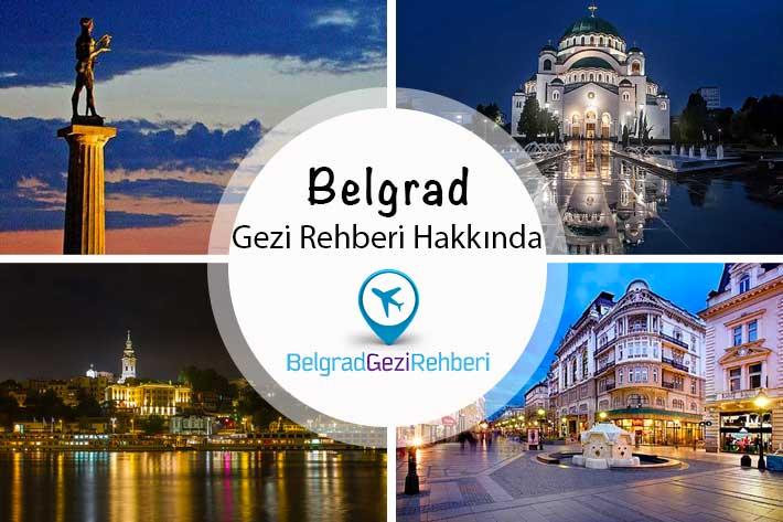 Belgrad Gezi Rehberi Hakkında