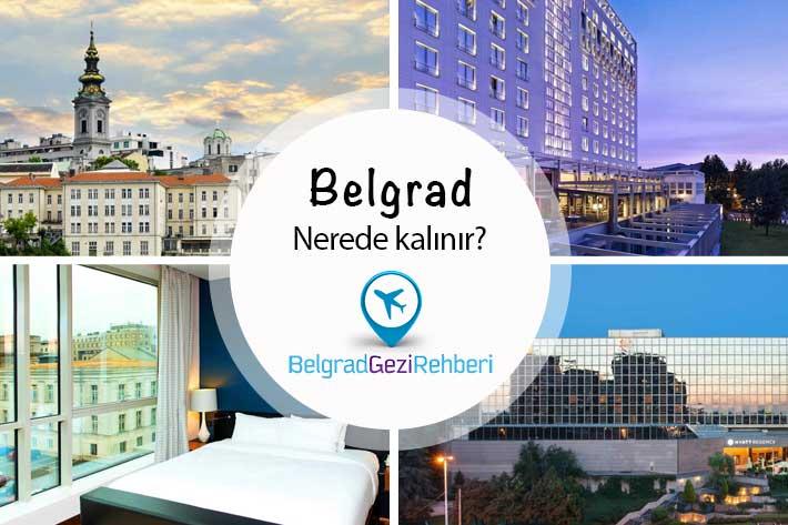Belgrad Nerede Kalınır